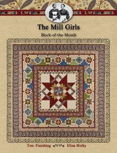 The Mill Girls Block of the Month